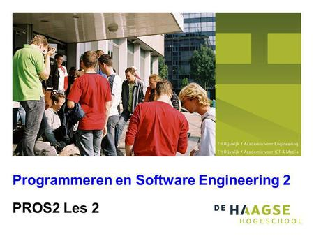 PROS2 Les 2 Programmeren en Software Engineering 2.