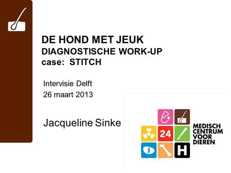 DE HOND MET JEUK DIAGNOSTISCHE WORK-UP case: STITCH