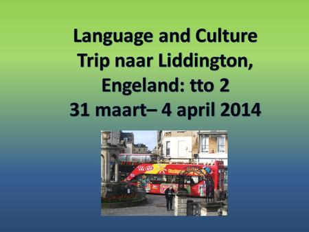 Language and Culture Trip naar Liddington, Engeland: tto 2