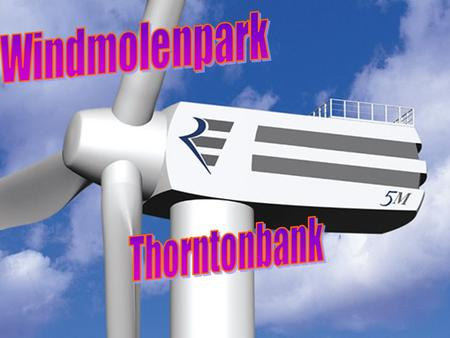 Windmolenpark Thorntonbank.