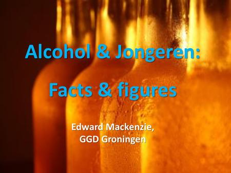 Alcohol & Jongeren: Facts & figures
