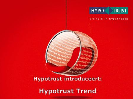 Hypotrust introduceert: Hypotrust Trend