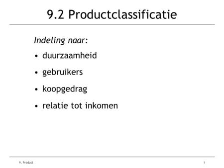 9.2 Productclassificatie