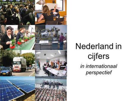 Nederland in cijfers in internationaal perspectief.