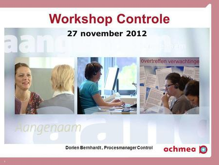 Workshop Controle 27 november 2012
