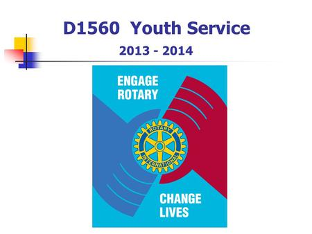 D1560 9 D1560 Youth Service 2013 - 2014. Vijfde Avenue.