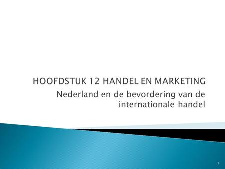 HOOFDSTUK 12 HANDEL EN MARKETING