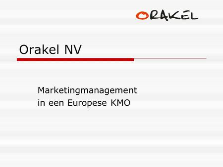 Marketingmanagement in een Europese KMO