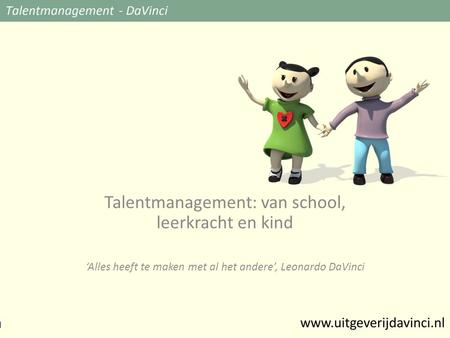 Talentmanagement: van school, leerkracht en kind