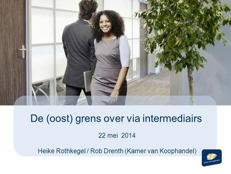 De (oost) grens over via intermediairs