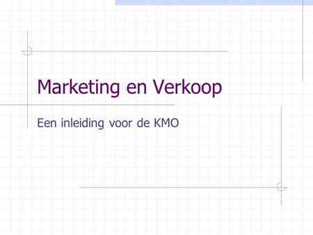 Marketing en Verkoop Een inleiding voor de KMO. Inhoud Algemene context Definities  Wat is marketing ?  Marketing vs Verkoop Marketing en KMO's Marketing.