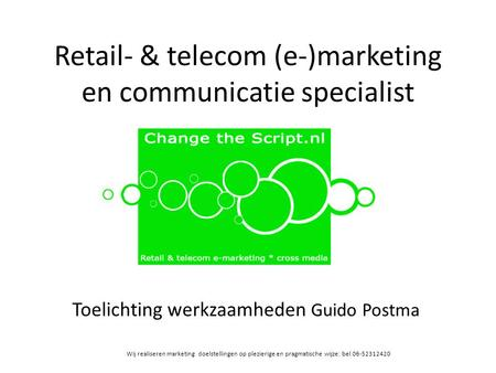 Retail- & telecom (e-)marketing en communicatie specialist
