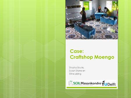 Case: Craftshop Moengo