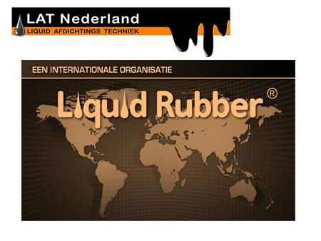 LIQUID RUBBER EUROPE Toepassingen in de civiele techniek.