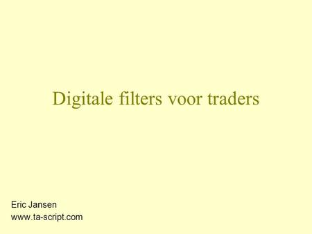 Digitale filters voor traders