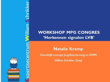 WORKSHOP MPG CONGRES 'Herkennen signalen LVB'