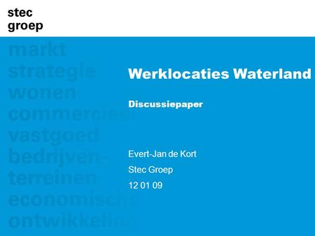 Werklocaties Waterland Discussiepaper
