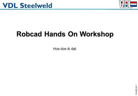 Robcad Hands On Workshop