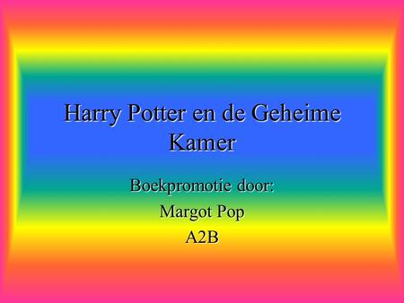Harry Potter en de Geheime Kamer Boekpromotie door: Margot Pop A2B.