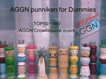 AGGN punniken for Dummies TOP50 1850 AGGN Crowdsource event.