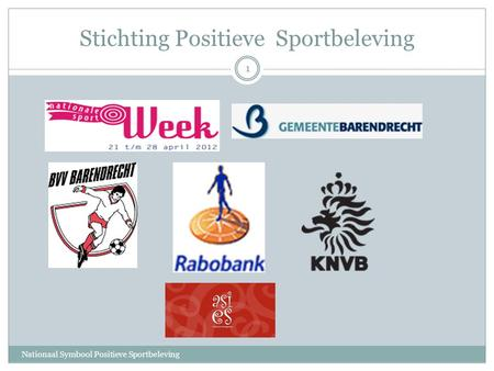 Stichting Positieve Sportbeleving Nationaal Symbool Positieve Sportbeleving 1.