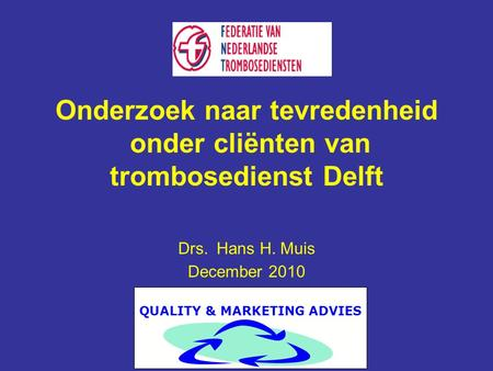 QUALITY & MARKETING ADVIES