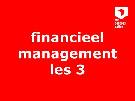 Interactive marketing communications financieel management les 3.