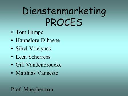 Dienstenmarketing PROCES
