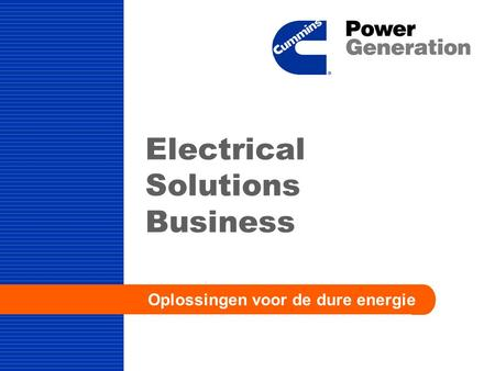 Electrical Solutions Business Oplossingen voor de dure energie.