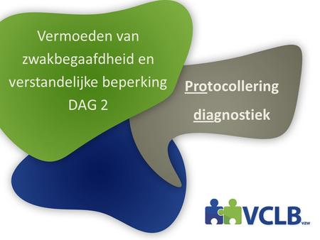 Protocollering diagnostiek