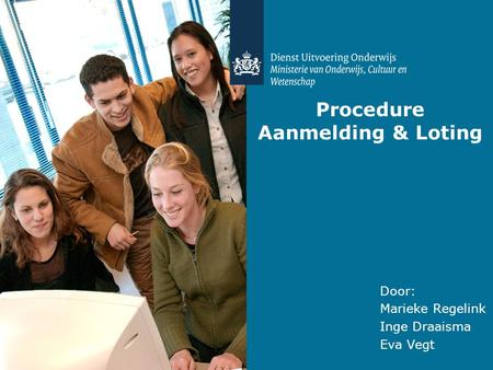 Procedure Aanmelding & Loting