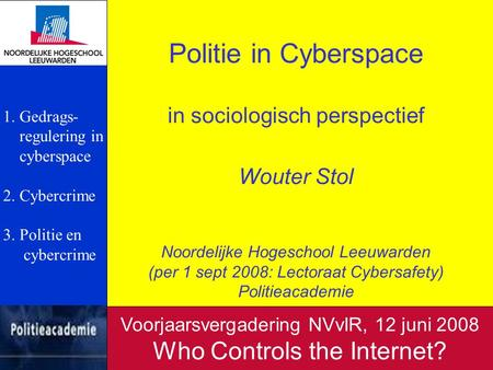 Politie in Cyberspace Who Controls the Internet?