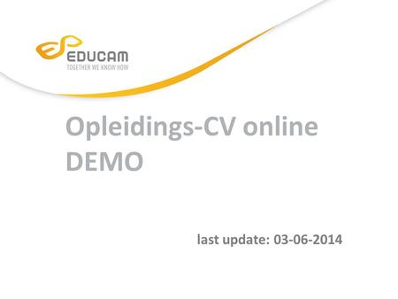 Opleidings-CV online DEMO last update: 03-06-2014.