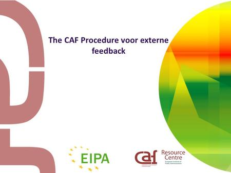 The CAF Procedure voor externe feedback