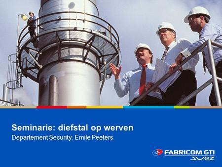 Seminarie: diefstal op werven Departement Security, Emile Peeters.