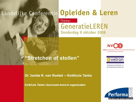 """Stretchen of stollen"""