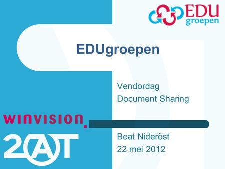EDUgroepen Vendordag Document Sharing Beat Nideröst 22 mei 2012.