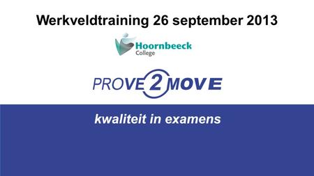 Werkveldtraining 26 september 2013