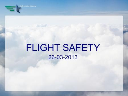 FLIGHT SAFETY 26-03-2013.