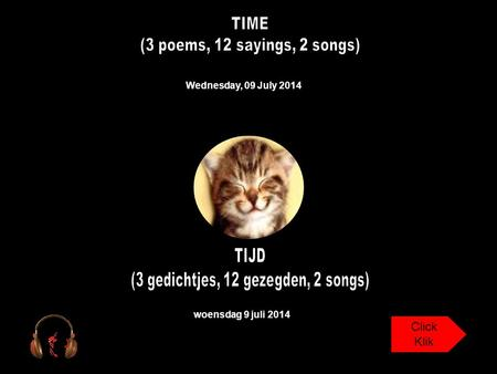 Wednesday, 09 July 2014 woensdag 9 juli 2014 Click Klik.