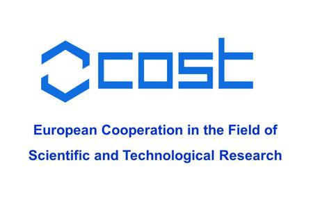 European Cooperation in the Field of Scientific and Technological Research.