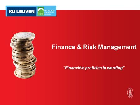 "Finance & Risk Management ""Financiële profielen in wording"""