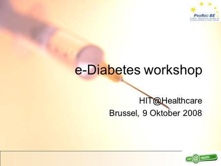 E-Diabetes workshop Brussel, 9 Oktober 2008.