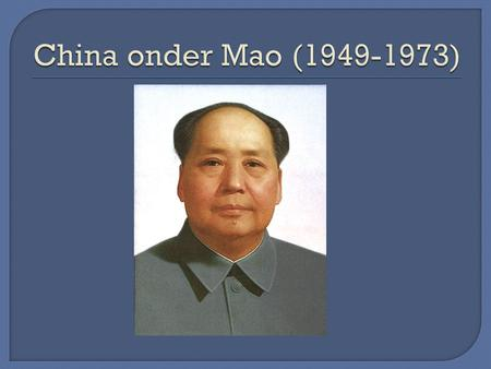 China onder Mao (1949-1973).