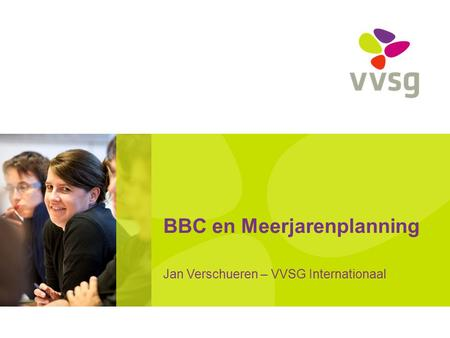 BBC en Meerjarenplanning Jan Verschueren – VVSG Internationaal.