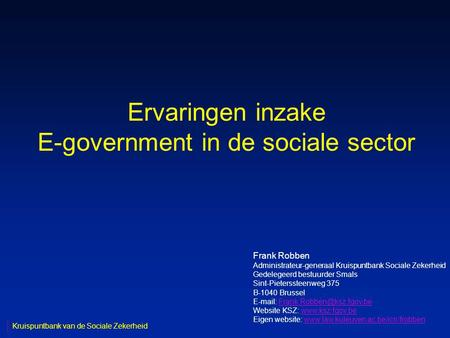 Ervaringen inzake E-government in de sociale sector