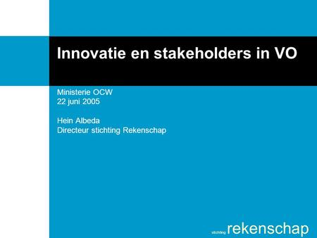 Innovatie en stakeholders in VO