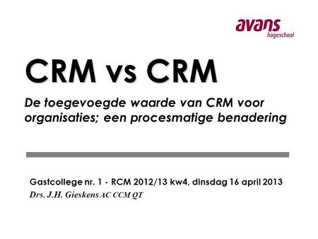 CRM: Credit Risk Management CRM: Customer Relation(ship) Management
