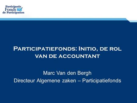 Participatiefonds: Initio, de rol van de accountant
