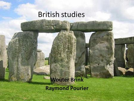 British studies Wouter Brink Raymond Pourier. Food and drink On the continent people have good food; in England people have good table manners. You can't.